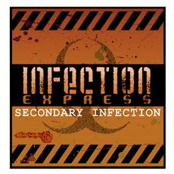 Infection Express: Secondary Infection
