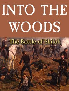 Into the Woods: The Battle of Shiloh