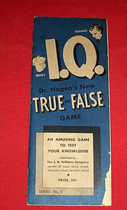 I.Q.:  Dr. Hagen's New True or False Game