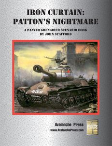 Iron Curtain: Patton's Nightmare – A Panzer Grenadier Scenario Book