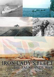 Iron Lady's Fleet: The Falklands War