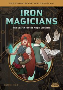 Iron Magicians: The Search for the Magic Crystals