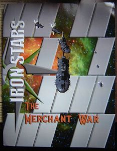 Iron Stars: The Merchant War
