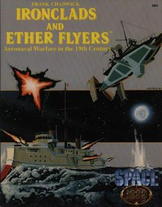 Ironclads and Ether Flyers