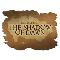 Island Of D 2: The Shadow of Dawn
