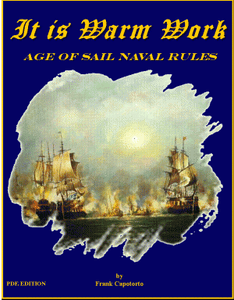 It is Warm Work- Age of Sail Naval Rules