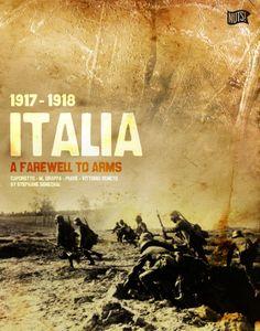 Italia 1917-1918: A Farewell to Arms