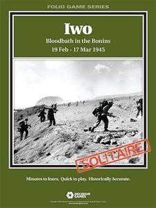 Iwo: Bloodbath in the Bonins 19 Feb – 17 Mar 1945