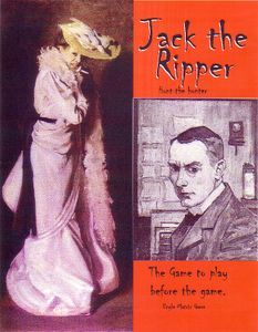 Jack the Ripper: The game you play before the game