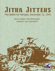 Jitra Jitters: The Battle for Nangka, December 12, 1941