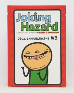 Joking Hazard: Deck Enhancement #3