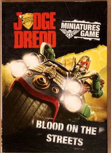 Judge Dredd Miniatures Game: Blood on the Streets