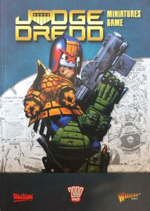 Judge Dredd Miniatures Game: Rulebook