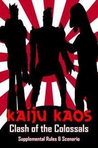 Kaiju Kaos: Clash of the Colossals – Supplemental Rules & Scenario