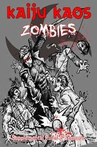 Kaiju Kaos: Zombies – Supplemental Rules & Scenario