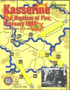 Kasserine: The Baptism of Fire, February 1943