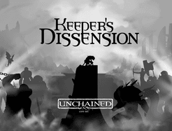 Keeper's Dissension: Unchained!