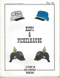 Kepi & Pickelhaube: A Study in 19th Century Warfare