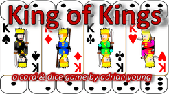 King of Kings: a card & dice game