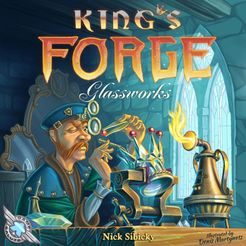 King's Forge: Glassworks