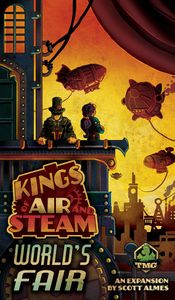 Kings of Air and Steam: World's Fair