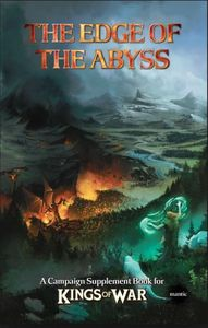 Kings of War 2nd Edition: Edge of the Abyss – Summer Campaign Book