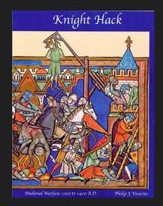 Knight Hack:  Medieval Warfare 1000 to 1400 A.D. Third Edition
