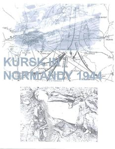 Kursk in Normandy Operation Goodwood 1944