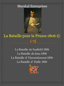 La Bataille pour la Prusse 1806