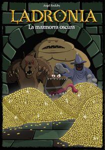 Ladronia: The Dark Dungeon