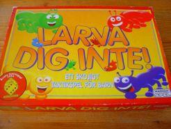 Larva dig inte!