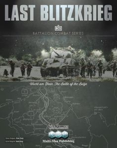 Last Blitzkrieg: Wacht am Rhein, The Battle of the Bulge