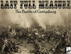 Last Full Measure: The Battle of Gettysburg