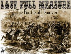 Last Full Measure: The Battle of Hanover