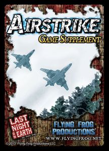 Last Night on Earth 'Airstrike' Supplement