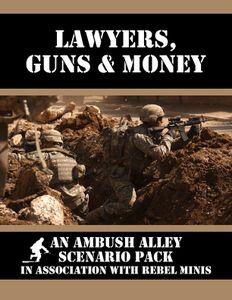 Lawyers, Guns & Money: an Ambush Alley Scenario Pack