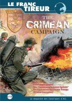 Le Franc-Tireur #13: The Crimean Campaign