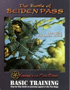 Legend of the Five Rings: The Battle of Beiden Pass – Basic Training for the Armies of Rokugan