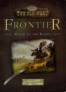 Legends of the Old West: Frontier – Blood on the Plains