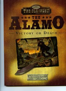 Legends of the Old West: The Alamo – Victory or Death