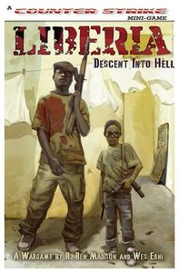 Liberia: Descent Into Hell – The Liberian Civil War 1989-1996