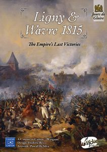 Ligny & Wavre 1815: The Empire's Last Victories