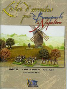Listes d'armées pour De Bonaparte à Napoléon: Livret nº1 – Vive la Nation, 1792-1802