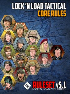 Lock 'n Load Tactical: Core Rules v5.0