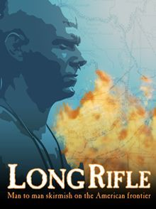 Long Rifle: Man to Man Skirmish on the American Frontier