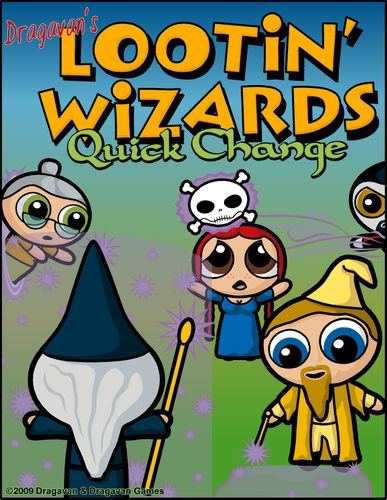 Lootin' Wizards: Quick Change