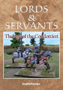 Lords & Servants: The Age of the Condottieri