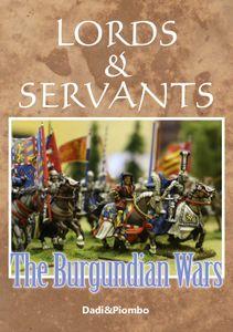 Lords & Servants: The Burgundian Wars