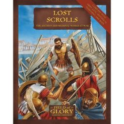 Lost Scrolls: The Ancient and Medieval World at War – Field of Glory Gaming Companion