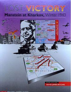 Lost Victory: Manstein At Kharkov, Winter 1943